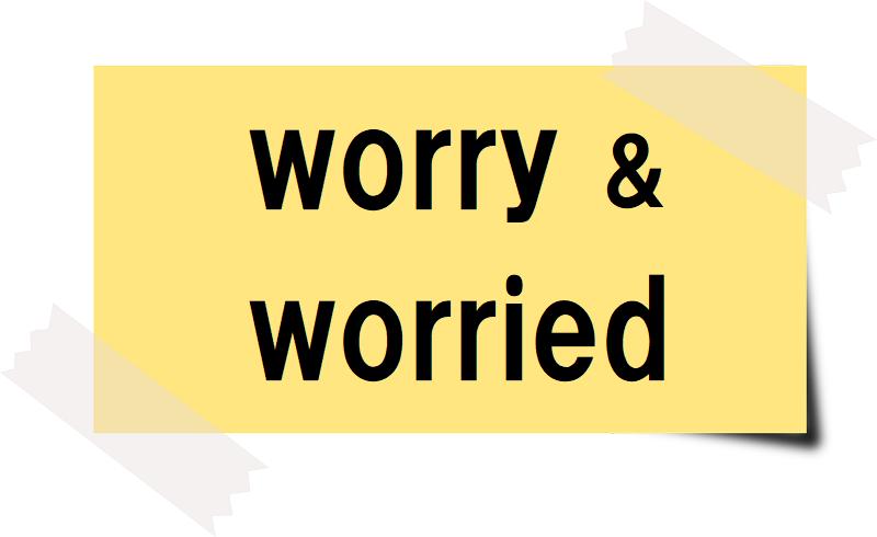 worry&worriedと書かれたカード