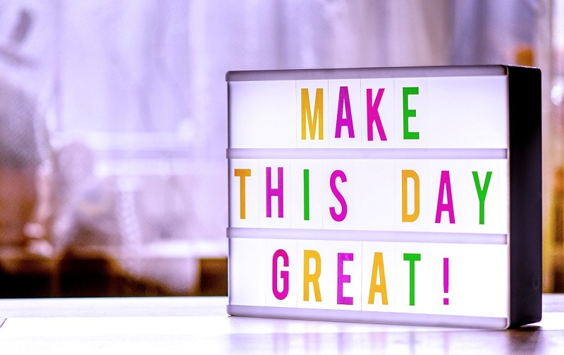 make this day greatと書かれたボード